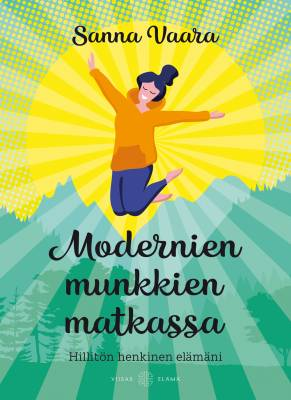 Modernien munkkien matkassa