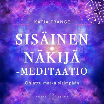 Sisäinen näkijä -meditaatio